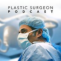 Plastic Surgeon Podcast