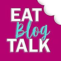 Eat Blog Talk