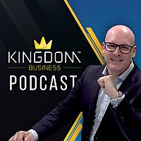 Kingdom Business Podcast