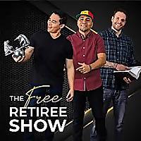 The Free Retiree Show