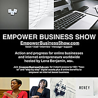 Empower Business Show with Lena Benjamin MBA