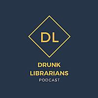 Drunk Librarians