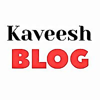 Kaveesh Blog