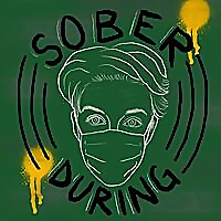 Sober During Crisis