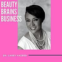 Beauty, Brains & Business