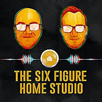 6 Figure Home Studio | A Music Business Podcast