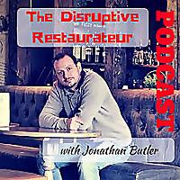 The Disruptive Restaurateur - Restaurant Success