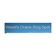 Vineet's Oracle Blog Spot