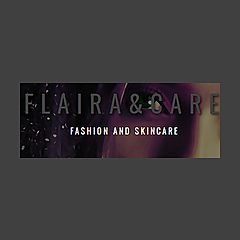 Flaira&care | Fashion and Skincare