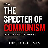 共产主义的幽灵是如何统治我们的世界的