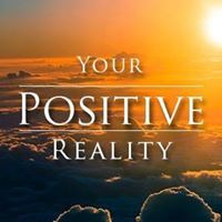 Your Positive Reality