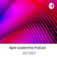 OXYGY Agile Leadership Podcast