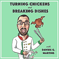 Turning Chickens and Breaking Dishes