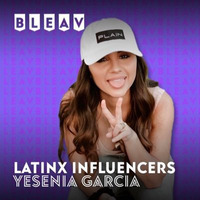 Bleav in Latinx Influencers