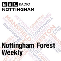 Nottingham Forest Weekly