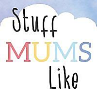 Stuff Mums Like