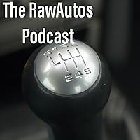 The RawAutos Podcast
