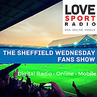 Sheffield Wednesday Fans Show on Love Sport Radio