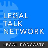 Legal Talk Network | Law News and Legal Topics