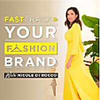 Fasttrack Your Fashion Brand