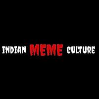 Indian Meme Culture