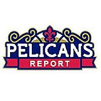Pelicans Report