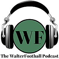 WalterFootball Podcast