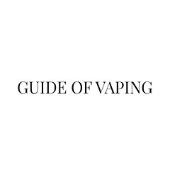 Guide of Vaping