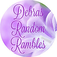 Debras Random Rambles