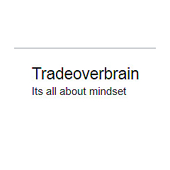 Tradeoverbrain | Its all about mindset