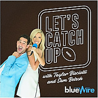Let's Catch Up | An NFL Podcast with Taylor Bisciotti and Sam Betesh