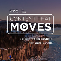 Content That Moves - Presented by Credo Nonfiction