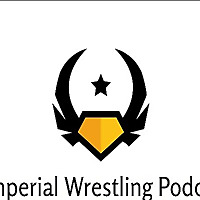 Imperial Wrestling Podcast