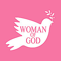 Woman of God   A Place For The Christian Woman