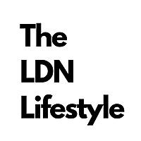 The LDN Lifestyle