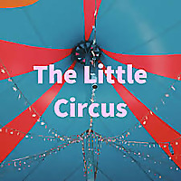 The Little Circus Podcast