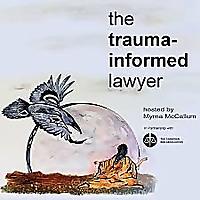由myrna mccallum主持的创伤通知律师