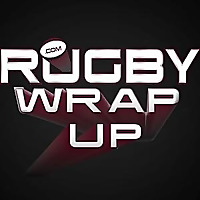 Rugby Wrap Up - Podcast