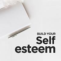 Love & Self-Esteem.