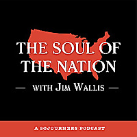 The Soul of the Nation with Jim Wallis