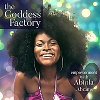 The Goddess Factory | Motivation, Inspiration, Spirituality