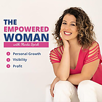 The Empowered Woman Podcast
