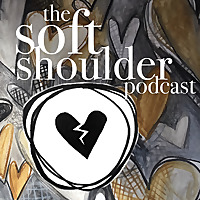 The Soft Shoulder Podcast