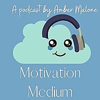 Motivation Medium
