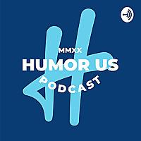Humor Us Podcast