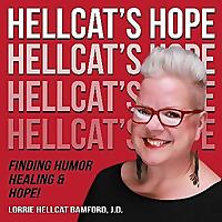 Hellcat's Hope: Finding Humor, Healing, and Hope