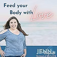 Feed Your Body with Love