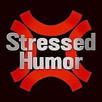 Stressed Humor Podcast
