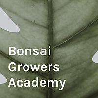 Bonsai Growers Academy