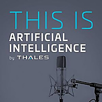 This is Artificial Intelligence by Thales